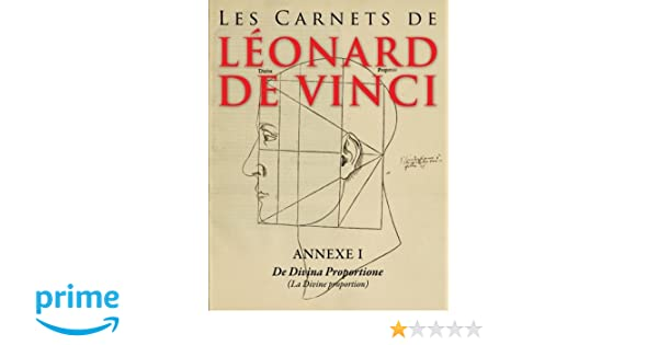 Les Carnets De Leonard De Vinci Annexe 1 De Divina