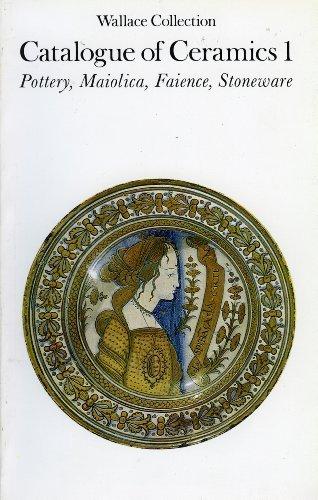 One Stoneware - Catalogue of ceramics 1: Pottery, maiolica, faience, stoneware