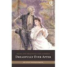 Pride and Prejudice and Zombies: Dreadfully Ever After (Quirk Classics) by Steve Hockensmith (2011-03-22)