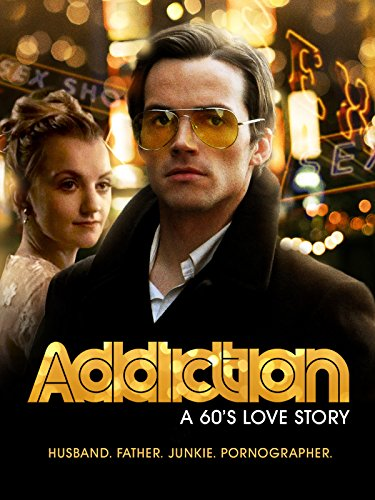 Addiction: A 60's Love Story]()