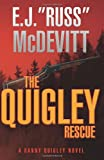 The Quigley Rescue, E. J. Russ McDevitt, 1477608257