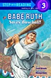 Babe Ruth Saves Baseball!, Frank Murphy, 0375930485