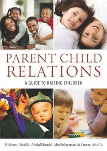 parent child relations a guide to raising children hisham altalib rh amazon com Gross Motor Development parent guide to children's books