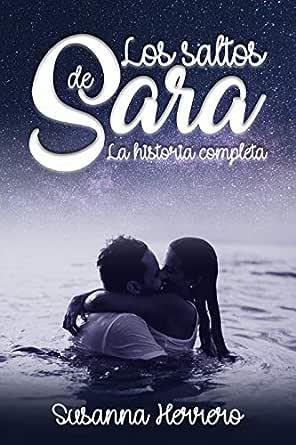 Los saltos de Sara: La historia completa eBook: Susanna Herrero ...