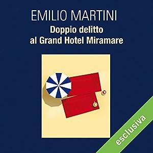 Doppio delitto al Grand Hotel Miramare (Le indagini del commissario Bertè 4) Audiobook