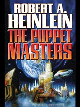 The Puppet Masters by [Heinlein, Robert A.]