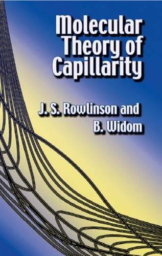 Molecular Theory of Capillarity (Dover Books on Chemistry)