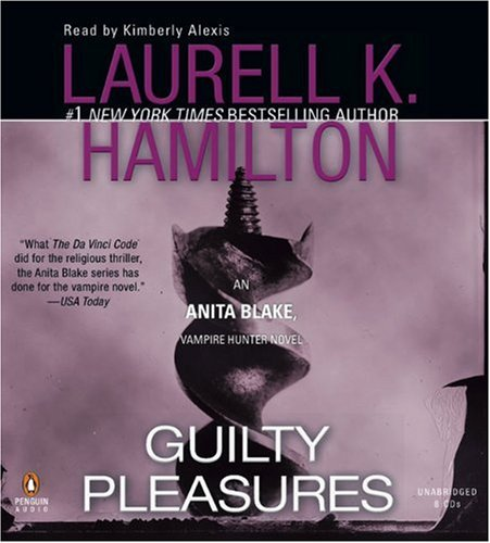 Guilty Pleasures (Anita Blake, Vampire Hunter) by Penguin Audio