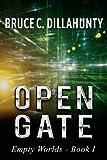 Open Gate (Empty Worlds Book 1)