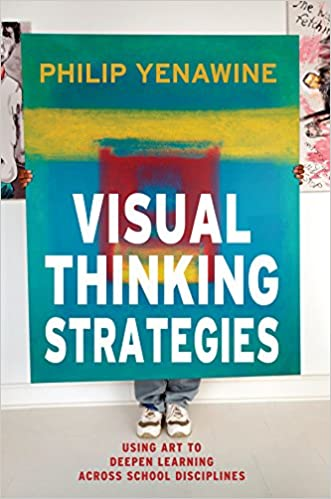 Amazon visual thinking strategies using art to deepen amazon visual thinking strategies using art to deepen learning across school disciplines ebook philip yenawine kindle store fandeluxe Images
