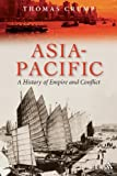 Asia-Pacific : A History of Empire and Conflict, Crump, Thomas, 1847252222