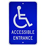 """NMC TM149J Handicap Parking Sign, Legend """"ACCESSIBLE ENTRANCE"""" with Graphic, 12"""" Length x 18"""" Height, Engineer Grade Prismatic Reflective Aluminum 0.080, White On Blue"""