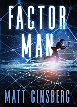 Factor Man by [Ginsberg, Matt]