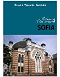 Running The World: Sofia, Bulgaria (Blaze Travel Guides)