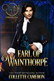Earl of Wainthorpe: The Honorable RoguesTM (Wicked Earls' Club Book 3)