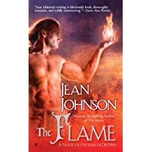 The Flame: A Novel of the Sons of Destiny