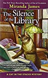 The Silence of the Library (Cat in the Stacks Mystery) by  Miranda James in stock, buy online here