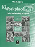Workplace Plus : Living and Working in English, Collins, Tim and Saslow, Joan, 0130943207