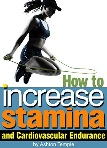 increase stamina and endurance