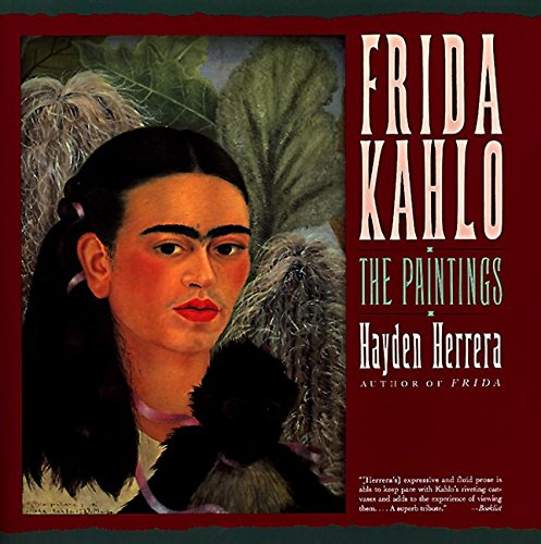 Frida Kahlo: The Paintings - Frida Kahlo Photographs