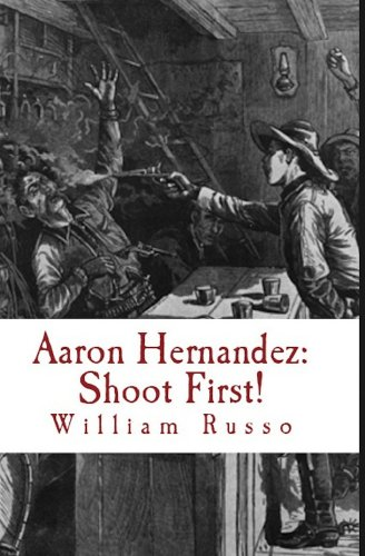 Aaron Hernandez: Shoot First!, used for sale  Delivered anywhere in USA