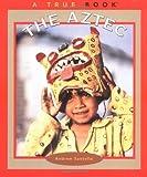 The Aztec, Andrew Santella, 0516269739