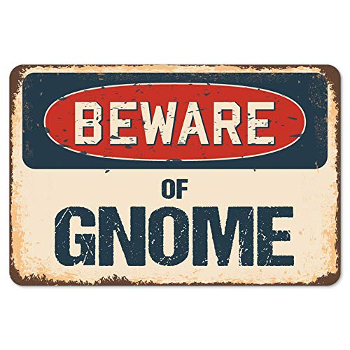 Sticker Gnomes - Beware of Gnome Rustic Sign | Rustic, Distressed Vintage Look | Choose from: Aluminum, Rigid Plastic or Decal Sticker | Indoor/Outdoor | Funny Home Décor for Garages, Living Rooms, Bedrooms, Offices