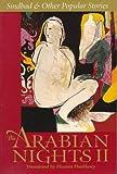 The Arabian Nights II: Sindbad and Other Popular Stories (Arabian Nights No. II) (v. 2) by Haddawy, Husain Published by W W Norton & Co Inc (1996) Paperback
