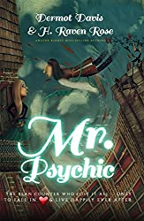 Mr. Psychic: The Bean Counter Who Lost All Only to Fall in Love and Live Happily Ever After