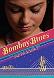 img - for Bombay Blues by Desai Hidier, Tanuja(August 26, 2014) Hardcover book / textbook / text book