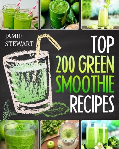 Top 200 Green Smoothie Recipes