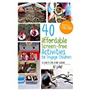 40 Affordable Screen-Free Activities to Engage Children: 10 Crafts for Every Season