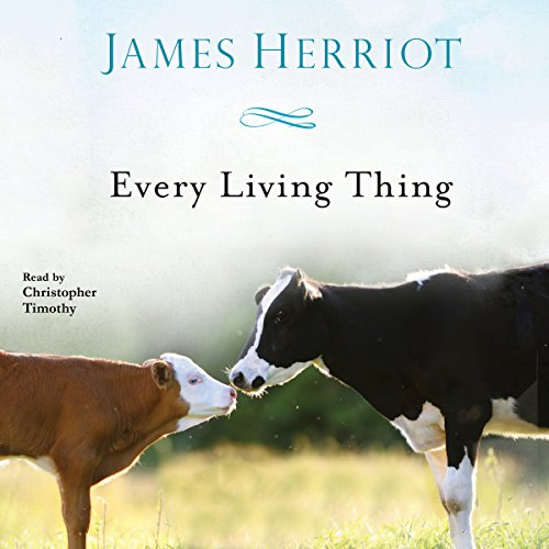 Every Living Thing: The Complete Audio Collection