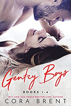 GENTRY BOYS (Books 1-4) by [Brent, Cora]
