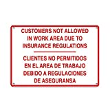 EvelynDavid Metal CUSTOMERS NOT ALLOWED IN WORK AREA PER INSURANCE REGULATIONS Aluminum Metal Sign Tin Sign 12 X 18 Inch.