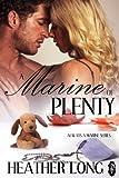 A Marine of Plenty (Always a Marine series Book 17)