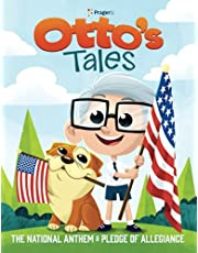 Otto's Tales: The National Anthem and Pledge of Allegiance