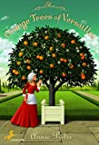 The Orange Trees of Versailles by Annie Pietri front cover
