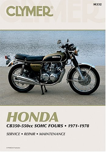 Honda Cb350-550Cc Sohc Fours, 1971-1978 (Clymer Motorcycle Repair Series) (Clymer Manuals: Motorcycle Repair) by Clymer Publications (1995) Paperback