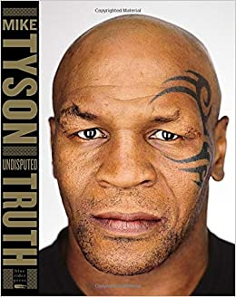 Mike Tyson Christmas Meme.Amazon Fr Undisputed Truth Mike Tyson Larry Sloman Livres