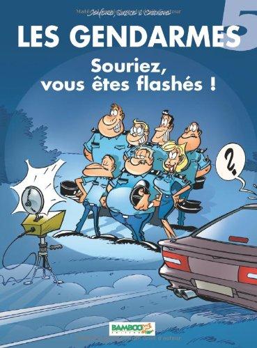 Les Gendarmes, tome 5   Souriez, vous êtes flashés ! Album – 3 novembre  2002 Sulpice Jenfèvre Olivier Sulpice Cazenove 13dd62a6a41