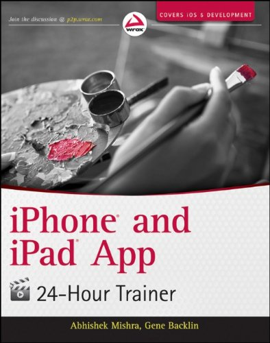 [PDF] iPhone and iPad App 24-Hour Trainer Free Download | Publisher : Wrox | Category : Computers & Internet | ISBN 10 : 1118130812 | ISBN 13 : 9781118130810