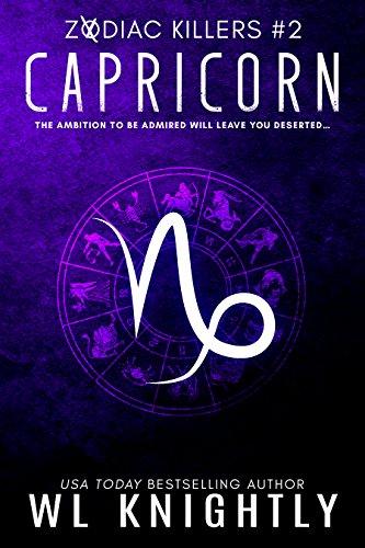 capricorn zodiac killers book 2 kindle edition by wl knightly