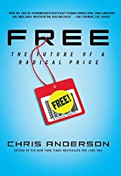 "Chris Anderson's ""Free: The Future of a Radical Price"""