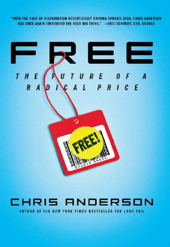 Free: The Future of a Radical Price ()