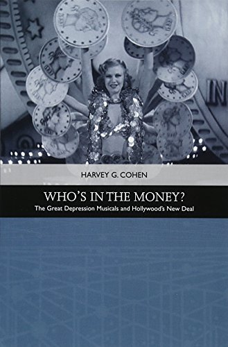 - Who's in the Money?: The Great Depression Musicals and Hollywood's New Deal (Traditions in American Cinema)