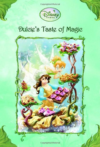 Dulcie's Taste of Magic (Disney Fairies)