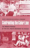Confronting the Color Line, Alan B. Anderson and George W. Pickering, 0820308420