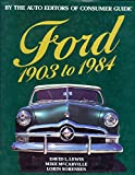 img - for Ford 1903 to 1984 (By The Auto Editors Of Consumer Guide) book / textbook / text book