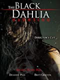 The Black Dahlia Haunting - Director's Cut